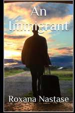 An Immigrant
