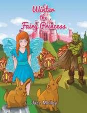Winter the Fairy Princess