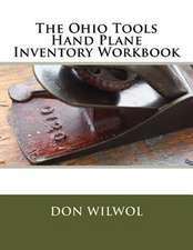The Ohio Tools Hand Plane Inventory Workbook