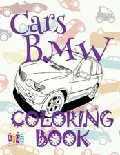 ✌ Cars BMW ✎ Adults Coloring Book Cars ✎ Coloring Book for Adults with Colors ✍ (Coloring Book Expert) Coloring Book Quirky
