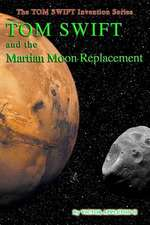 Tom Swift and the Martian Moon Re-Placement