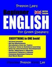 Preston Lee's Beginner English for Greek Speakers (British)