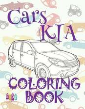 ✌ Cars Kia ✎ Cars Coloring Book Young Boy ✎ Coloring Book Under 5 Year Old ✍ (Coloring Book Nerd) Coloring Book in Bulk
