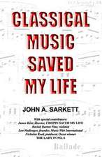 Classical Music Saved My Life