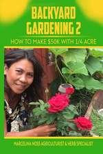 Backyard Gardening 2