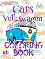 ✌ Cars Volkswagen ✎ Adulte Coloring Book Cars ✎ Coloring Books for Adults ✍ (Coloring Books for Men) Imagimorphia Coloring Boo
