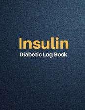 Insulin Diabetic Log Book