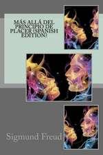 Mas Alla del Principio de Placer (Spanish Edition)