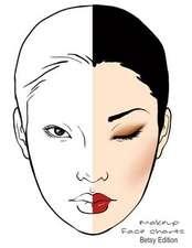 Makeup Face Charts Betsy Edition