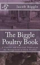 The Biggle Poultry Book