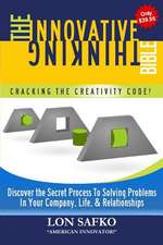 The Innovative Thinking Bible