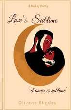 Love's Sublime 'el Amor Es Sublime'