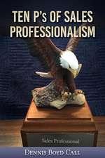 Ten P's of Sales Professionalism