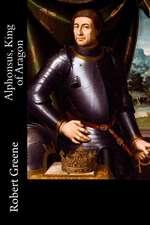Alphonsus, King of Aragon