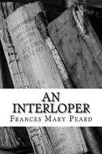 An Interloper