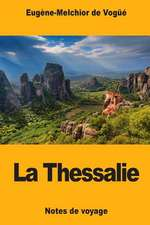 La Thessalie