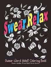 Swear Relax