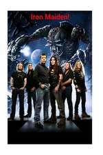 Iron Maiden!
