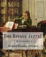 The Rivals (1775). by