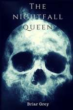The Nightfall Queen