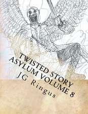 Twisted Story Asylum Volume 8