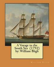 A Voyage to the South Sea (1792) by