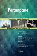 Perampanel; The Ultimate Step-By-Step Guide