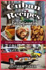 Cuban Recipes for Beginners