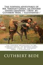 The Further Adventures of Mr. Verdant Green, an Oxford Under-Graduate (1854) by