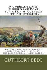 Mr. Verdant Green Married and Done for (1857) by