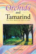 Orchids and Tamarind