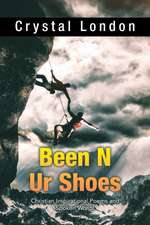 Been N Ur Shoes