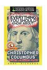 Everything You Should Know about Christopher Columbus