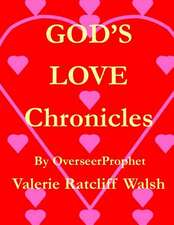 God's Love Chronicles