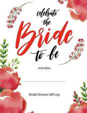 Bridal Shower Gifts Log
