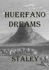 Huerfano Dreams