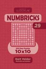 Sudoku Numbricks - 200 Easy Puzzles 10x10 (Volume 29)