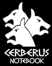 Cerberus Notebook
