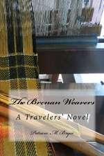 The Brenan Weavers a Travelers' Novel