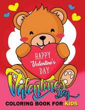 Valentine Day Coloring Book for Kids
