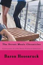 The Street Music Chronicles