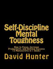 Self-Discipline Mental Toughness