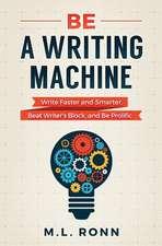 Be a Writing Machine