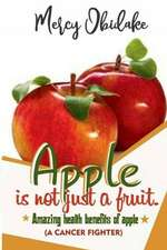 Apple Is Not Just a Fruit. a Cancer Fighter