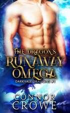 The Dragon's Runaway Omega