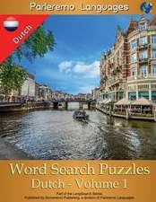 Parleremo Languages Word Search Puzzles Dutch - Volume 1
