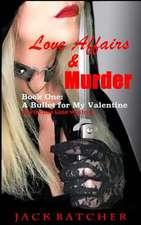 Love Affairs & Murder - Book One