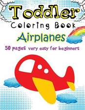 Airplanes Toddler Coloring Book