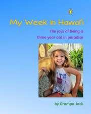 My Week in Hawai'i