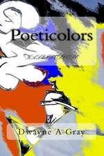 Poeticolors